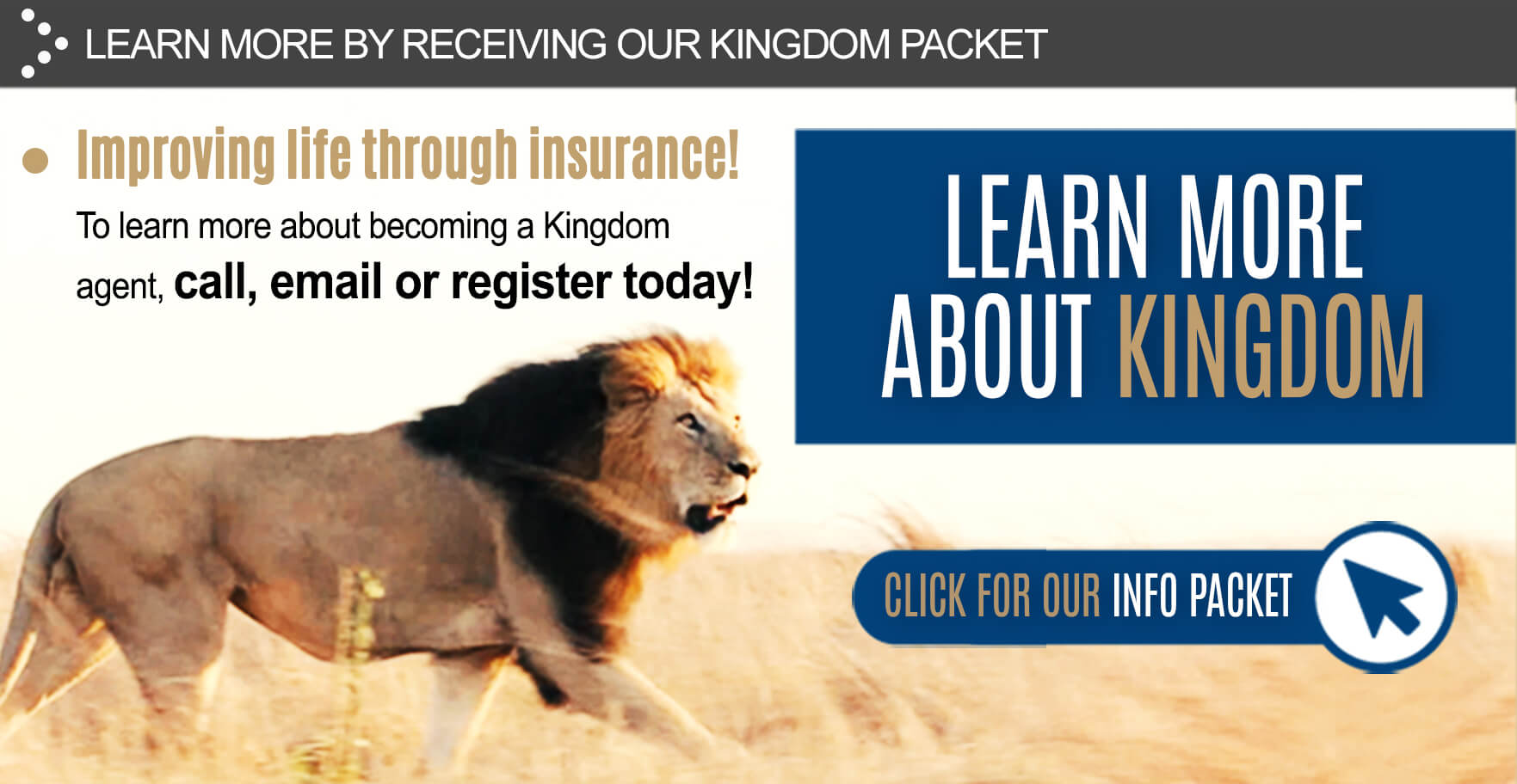 Sign up to receive the Kingdom information packet!